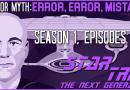 Truth OR Myth? Error, Error, Mistakes! Star Trek: TNG (Part 1)