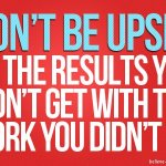 The Work Ethic and Getting Ahead