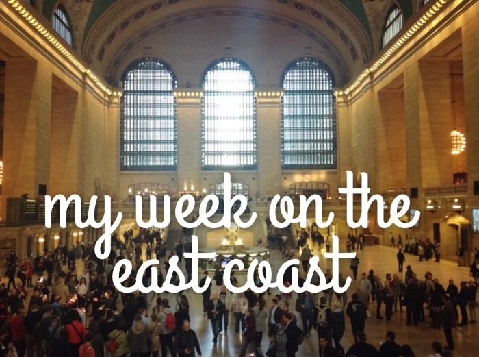 How I Spent One Week on the East Coast: Massachusetts, Rhode Island, and New York