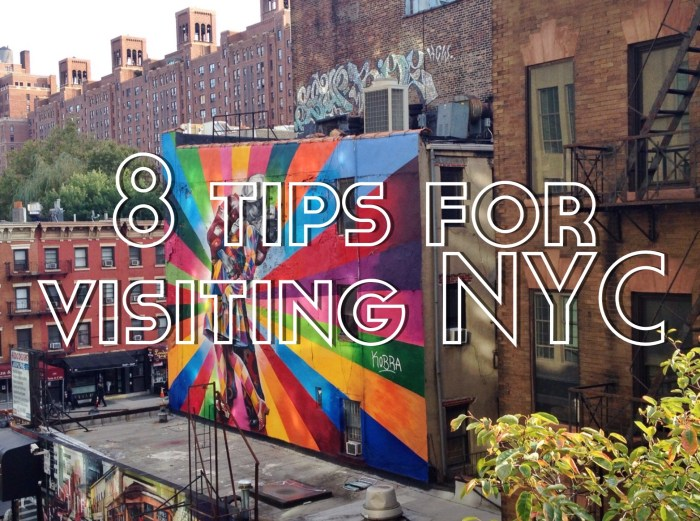 8 Tips for Visiting New York City