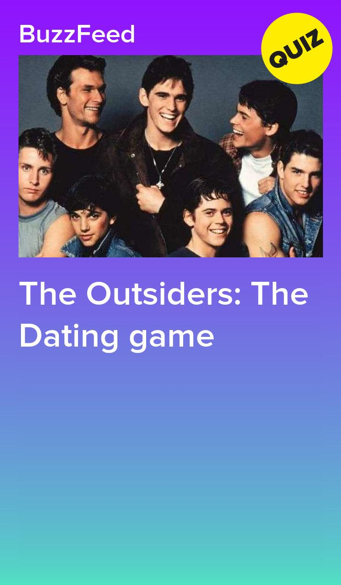 The Outsiders: The Dating game