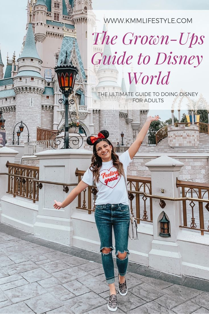 The Ultimate Guide to Disney World for Adults by Kristen Maas