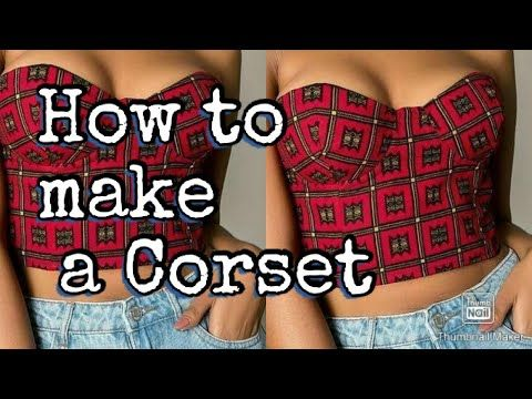 How to make a Corset Crop top with bra cups!!!!!