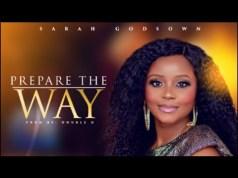 [Lyrics Video] Sarah Godsown - Prepare The Way