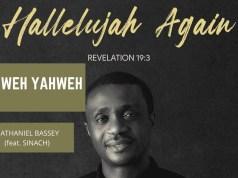 "Audio + Lyrics ""Yahweh Yahweh"" By Nathaniel Bassey feat. Sinach"