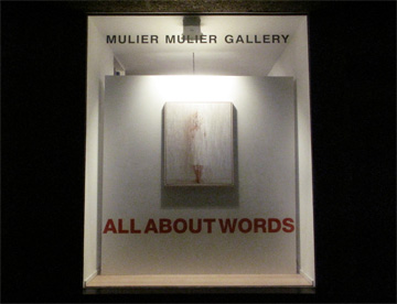 All about words @ Mulier Mulier Gallery