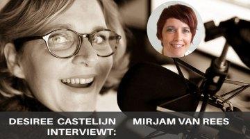 Desiree Castelijn intervieuwt Mirjam van Rees