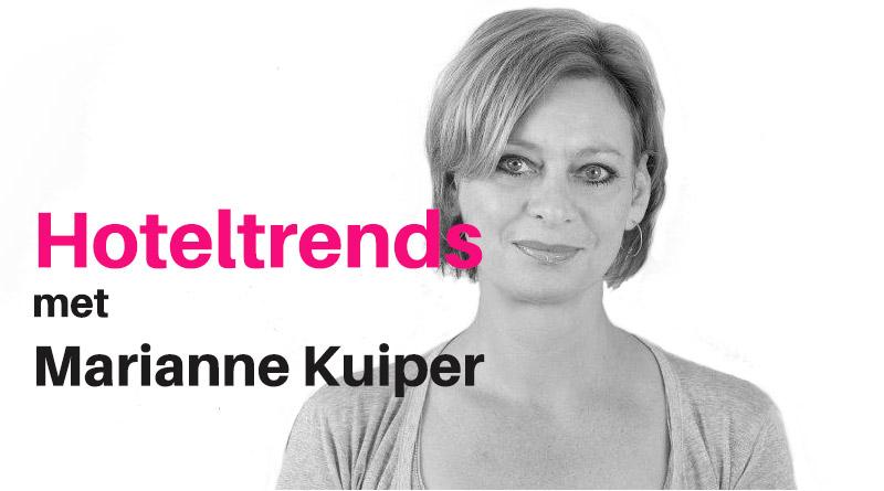 hoteltrends met Marianne Kuiper van Hotelpartner | Trendbubbles.nl