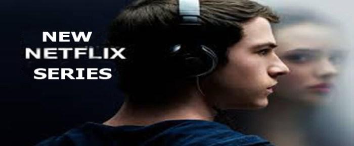 New Netflix Series - Netflix TV Series