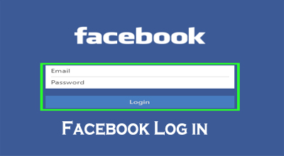 Facebook Log In Sign In - How to Login to Facebook