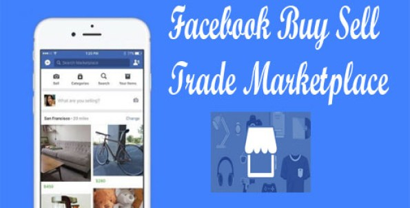 Facebook Buy Sell Trade Marketplace