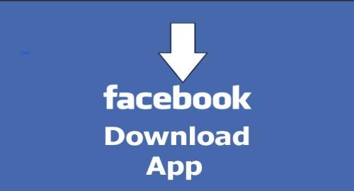 Facebook Download App - Facebook Download App for Free