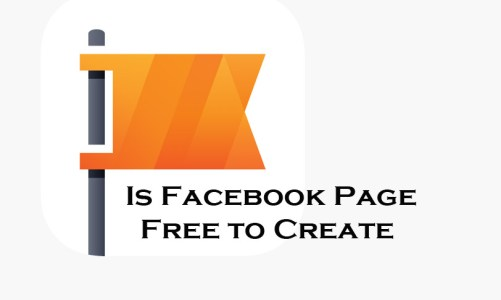 Is Facebook Page Free to Create - Facebook Page | Facebook Business