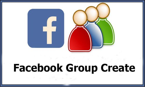 Facebook Group Create - Genuine and Useful Guide on Facebook Group Create