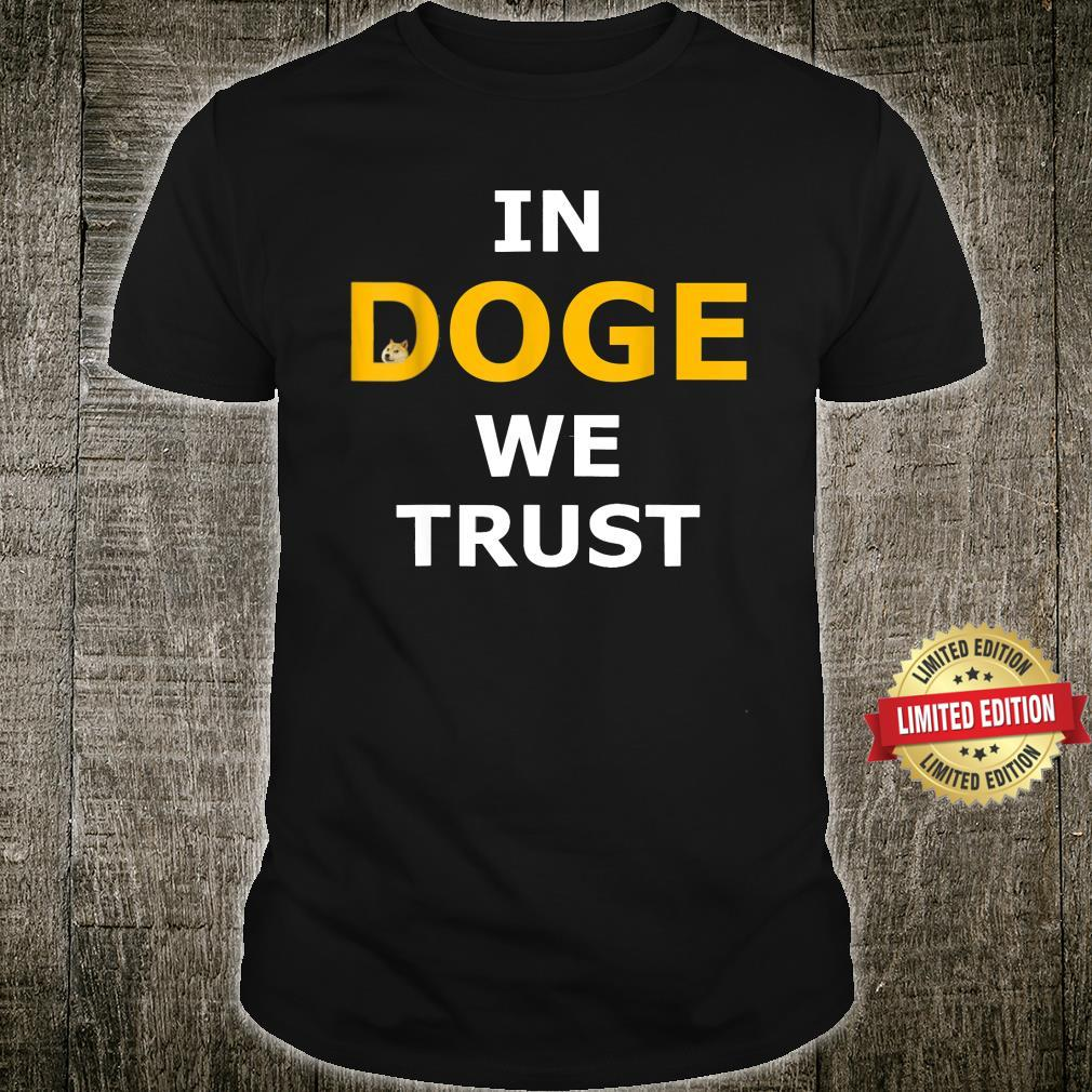 In Doge we trust Shirt
