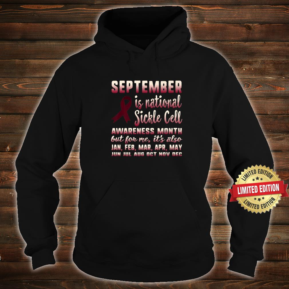 September Is National Sickle Cell Awareness Month Support Shirt hoodie