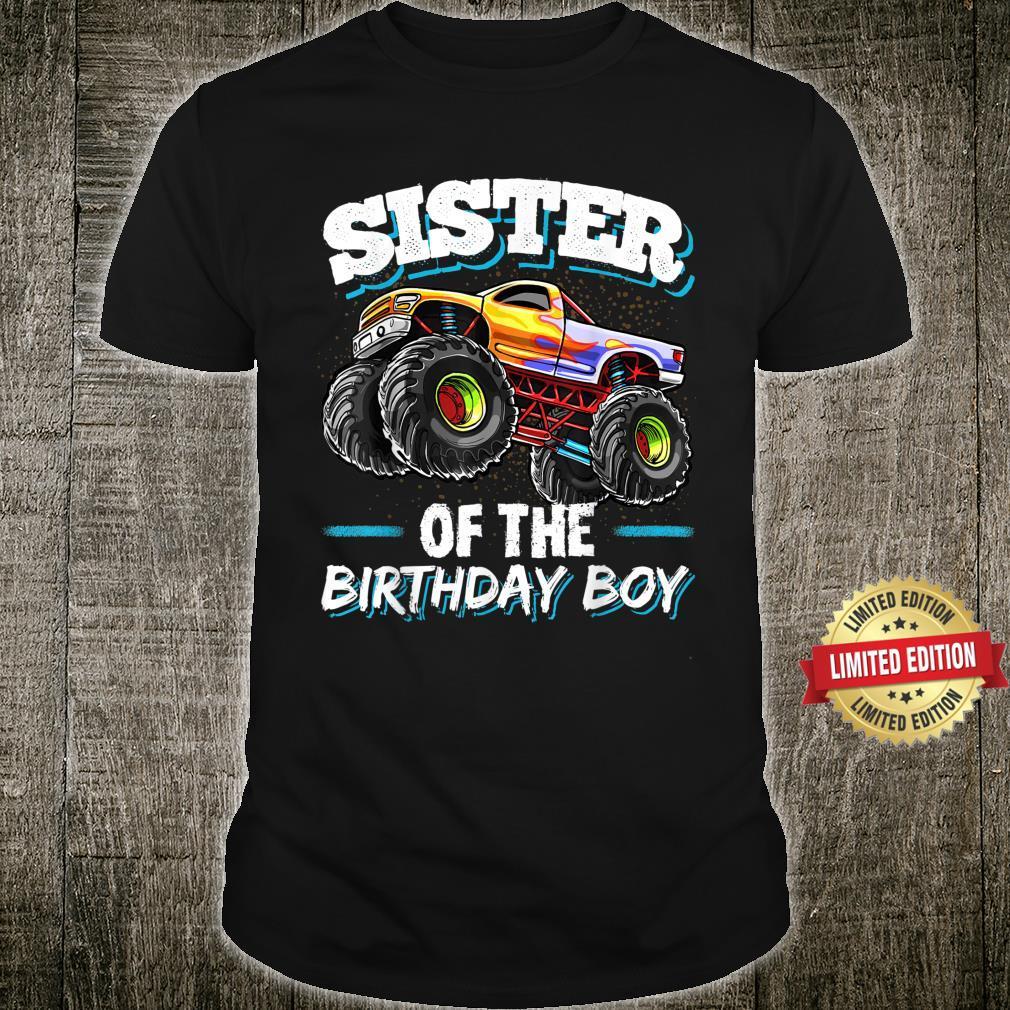 Sister of the Birthday Boy Monster Truck Birthday Party Shirt