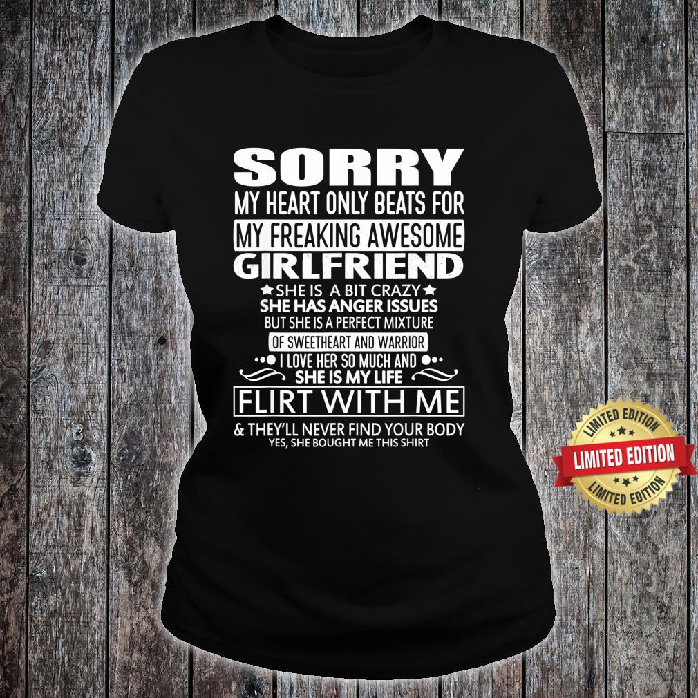 Sorry My Heart Only Beats for My Freaking Awesome Girlfriend Shirt ladies tee