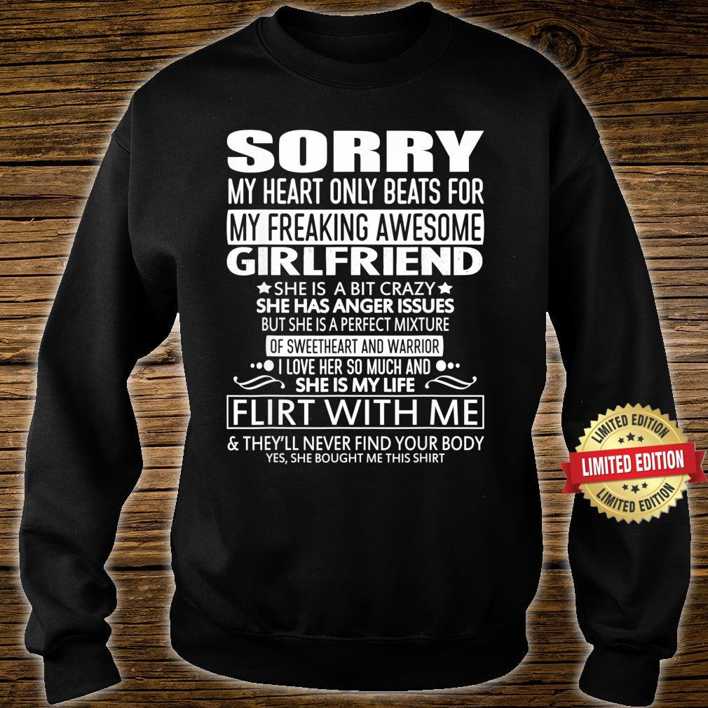 Sorry My Heart Only Beats for My Freaking Awesome Girlfriend Shirt sweater