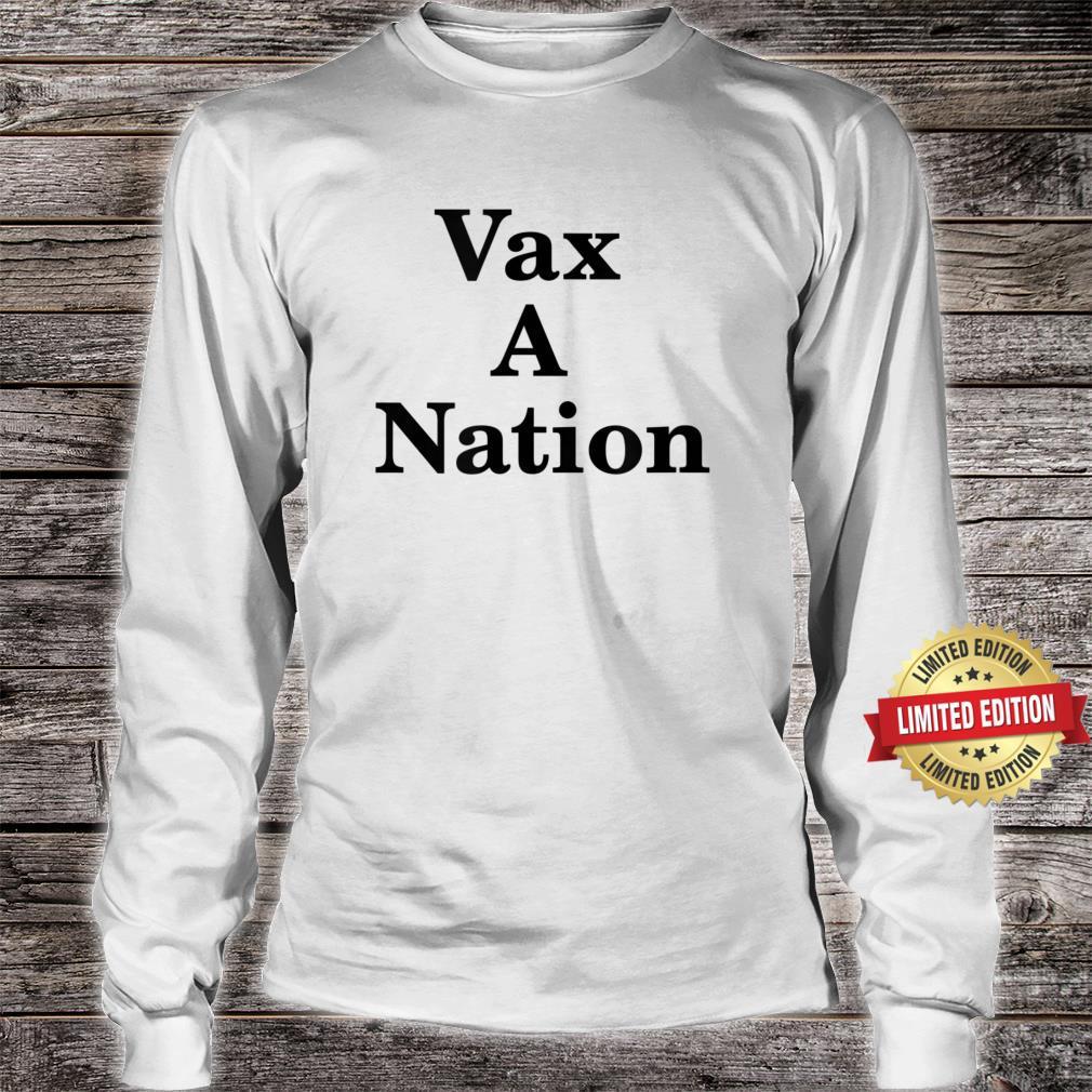 Vax A Nation Shirt long sleeved