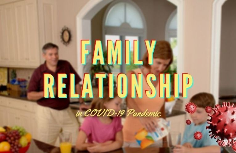 6 Ways to Keep Blissful Family Relationships in COVID-19 Pandemic