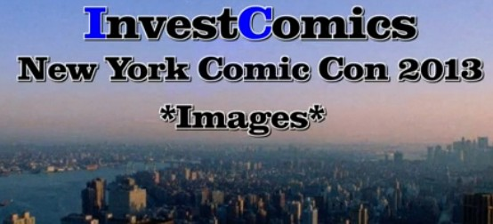 NYCC 2013: Images/Video