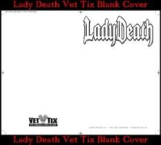 Lady Death Vet Tix Blank Cover