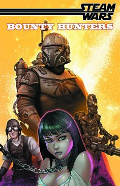 Steam Wars Bounty Hunters InvestComics