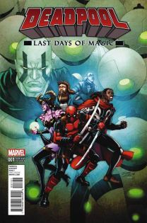 Deadpool Last Days Of Magic #1