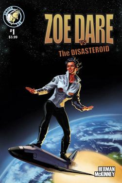 Zoe Dare vs The Disasteroid #1