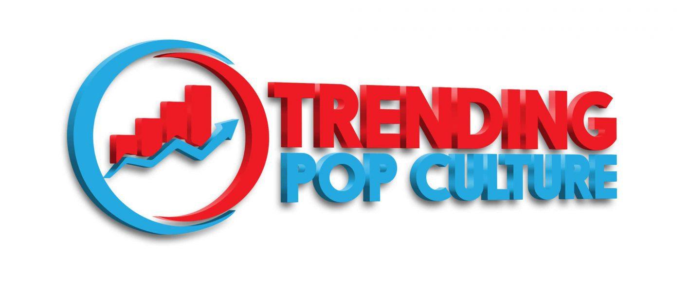 Trending Pop Culture