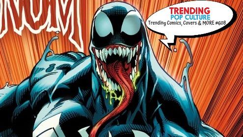 Trending Comics, Covers & MORE #608
