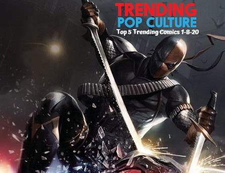 Top 5 Trending Comics This Week 1-8-20