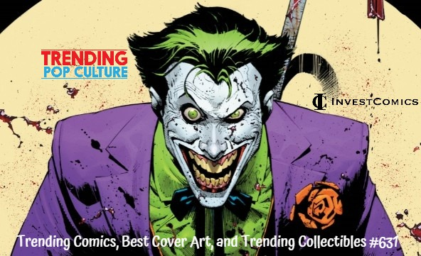 Trending Comics, Best Cover Art and Trending Collectibles #631