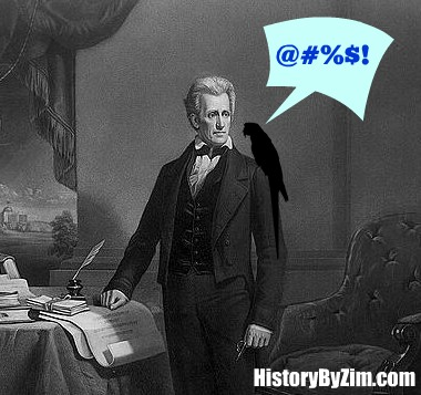 Andrew Jackson Taught His Pet Parrot To Curse