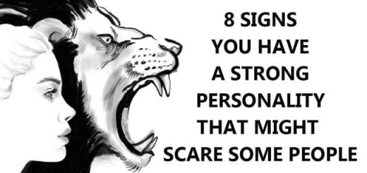 Signs That Let You Know You Have A Strong Personality That May Scare People