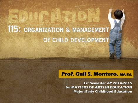Organization. Management, Child Development