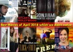 10 Best Movies of April 2018 We have before Avengers Infinity War