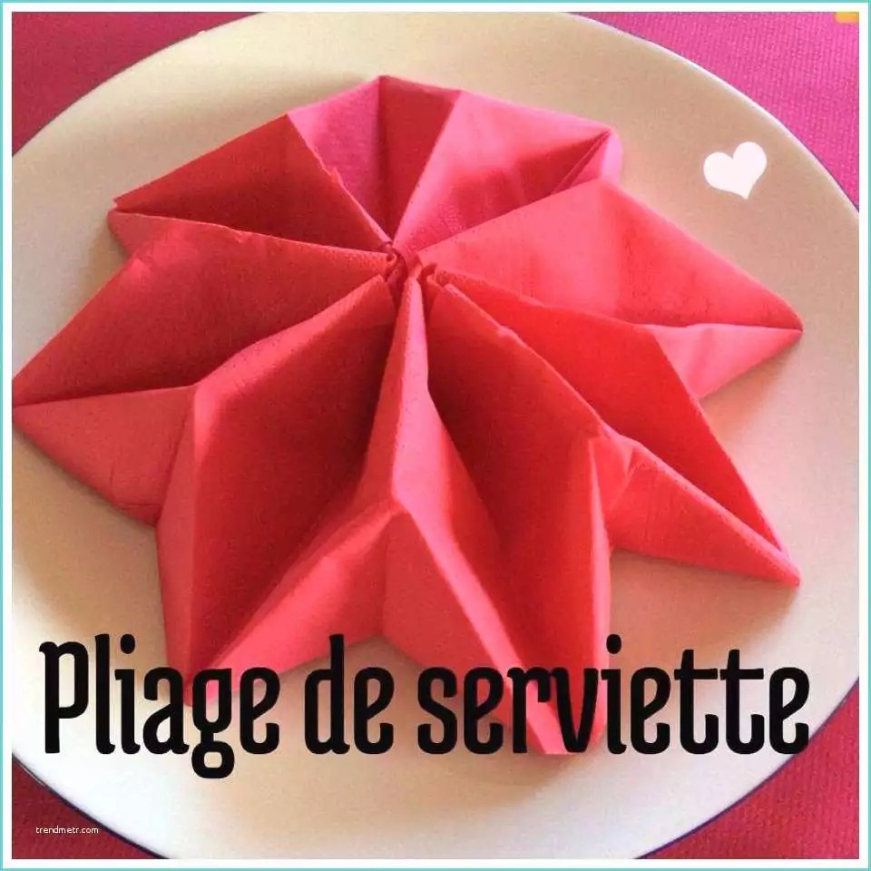 Pliage Serviette Noel Etoile Origami Serviette De Table