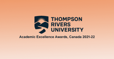 Thompson River University Academic Excellence Awards, Canada 2021-22
