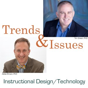 Podcast cover art for Trends & Issues in Instructional Design, Educational Technology, and Learning Sciences.