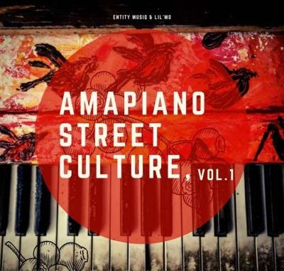 Entity MusiQ & Lil'Mo Amapiano Street Culture Vol. 1 Full EP Zip Download Complete Tracklist