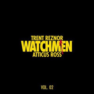 Trent Reznor & Atticus Ross Watchmen: Volume 2 Full Album Zip Download Complete Tracklist Stream Music from the HBO Series