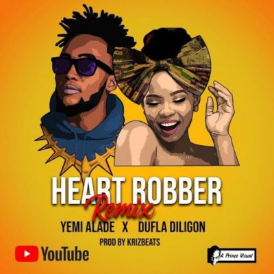 Yemi Alade Heart Robber Remix Mp3 Download feat Dufla Diligon