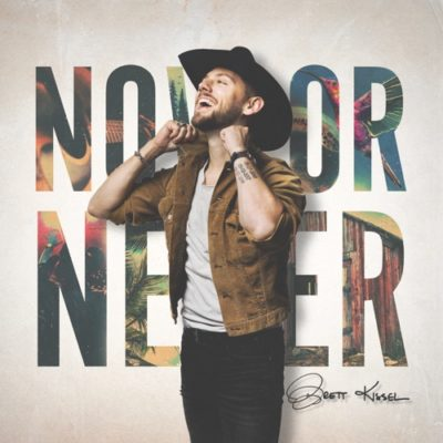 Stream Brett Kissel Now or Never Full Album Zip Download Complete Tracklist
