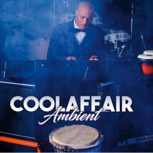 Cool Affair Ambient Full Album Zip Download Complete Tracklist
