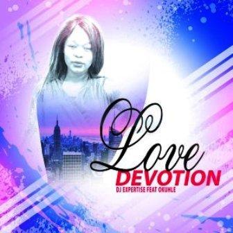 DJ Expertise & Okuhle Love Devotion Mp3 Download