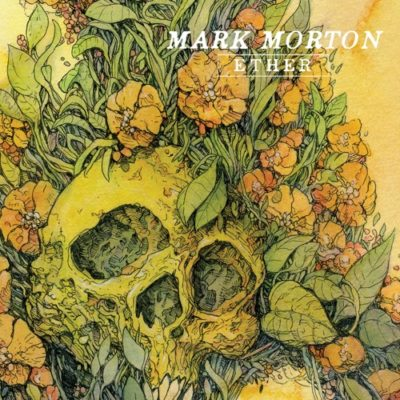 Stream Mark Morton Ether Full EP Zip Download Complete Tracklist