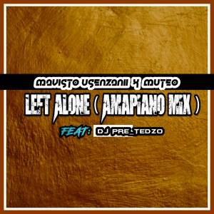 Mavisto Usenzani & Muteo Left Alone Mp3 Download