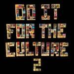 ALBUM: Salaam Remi - Do It FoR the CulTuRe Vol. 2 (Tracklist Full Zip File Stream)